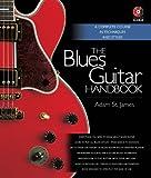 SAINT JAMES Adam - The Blues Guitar Handbook para Guitarra (Inc.CD)