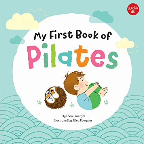 My First Book of Pilates: Pilates for Children: 1