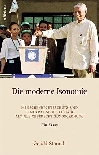 Die moderne Isonomie: Menschenrechtsschutz und demokratische Teilhabe als Gleichberechtigungsordnung. Ein Essay