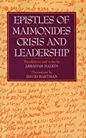 Epistles of Maimonides: Crisis and Leadership