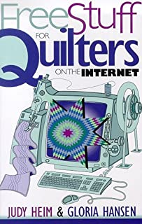 Free Stuff for Quilters on the Internet (Free Stuff on the Internet)