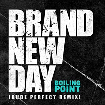 Brand New Day (Dude Perfect Remix)