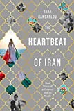 Image of The Heartbeat of Iran: Real Voices of A Country and Its People