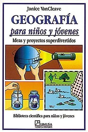 Geografia para ninos y jovenes/Geography for every kid (Spanish Edition) by Janice Pratt VanCleave (1999-01-01)