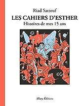 Les Cahiers d'Esther - Tome 6 Histoires de mes 15 ans de Riad Sattouf