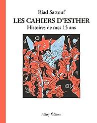 Les cahiers d'Esther, tome 6 : Histoires de mes 15 ans par Sattouf