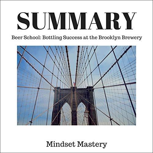 Summary Beer School Audiobook Mindset Mastery Audible