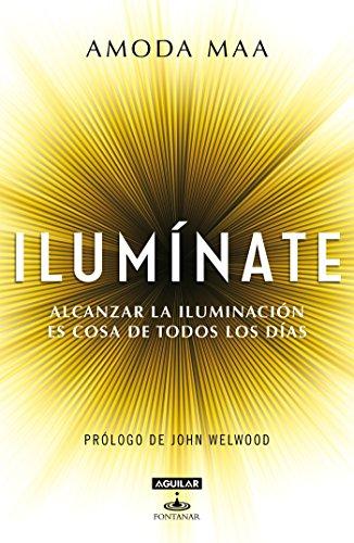 Ilumínate: Alcanzar la iluminación es cosa de todos los días eBook ...