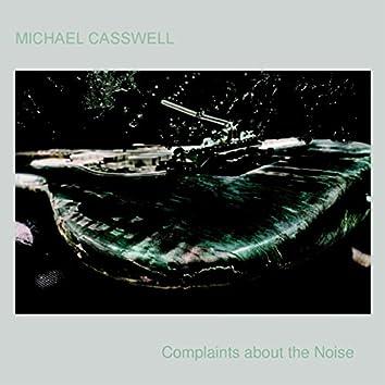 Complaints About the Noise