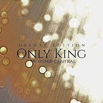 Only King (Deluxe Edition)