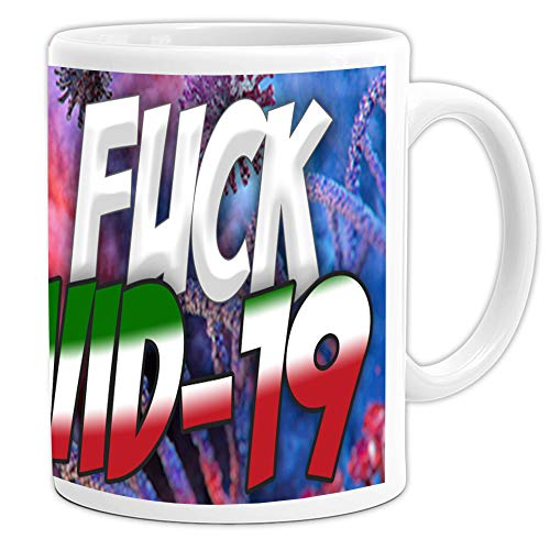 20Giugno Fuck COVID-19 Tazza Mug 11Oz - Latte, The, caffè. - CoronaVirus