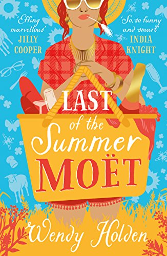 Last of the Summer Moët: romantic comedy from the author of The Governess (A Laura Lake Novel) (English Edition)