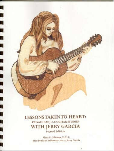 Lessons Taken to Heart: Private Banjo & Guitar Studies with Jerry Garcia