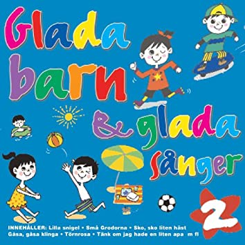 Glada Barn & Glada Sånger Volym 2