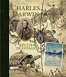 Charles Darwin - Récits de voyage