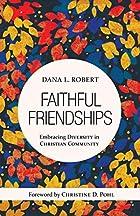 Faithful Friendships: Embracing Diversity in Christian Community