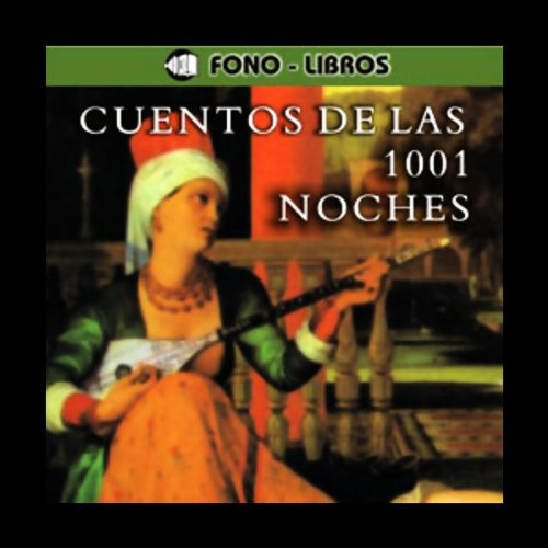 Cuentos de las 1001 Noches [Tales of 1001 Nights] audiobook cover art