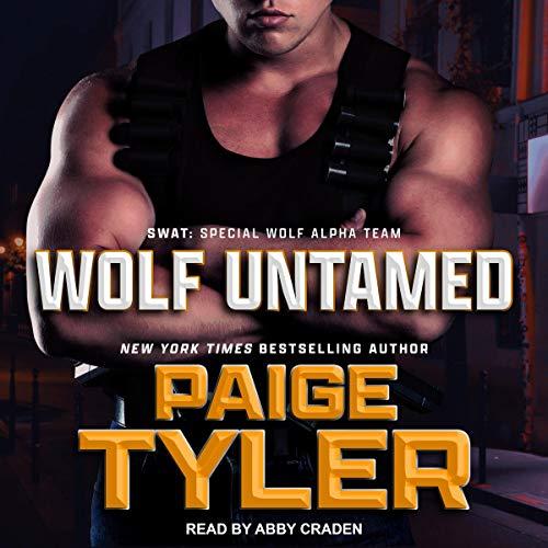 Wolf Untamed: SWAT Series, Book 11