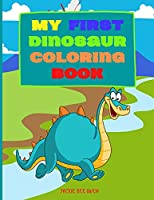 My first Dinosaur coloring Book