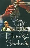 How to Play Flute & Shehnai (English Edition)