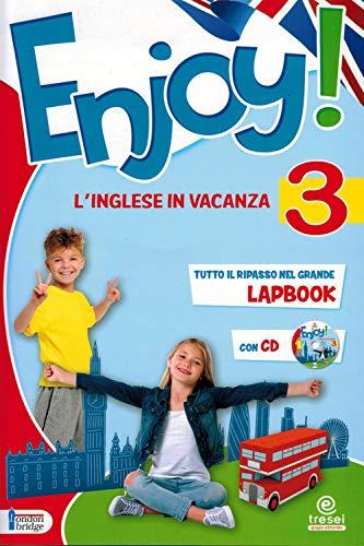 Enjoy! L'inglese va in vacanza. Per la Scuola elementare (Vol. 3)