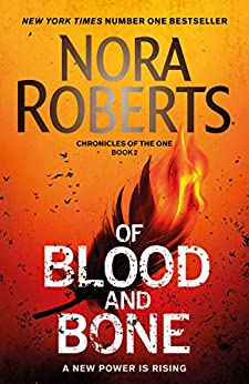 Of Blood and Bone (Chronicles of The One) by [Nora Roberts]