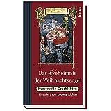 Das Geheimnis der Weihnachtsengel. Humorvolle Geschichten - Volker Bauch