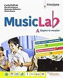 Music lab. Con quaderno. Per la Scuola media. Con ebook. Con espansione online (Vol. A+B)