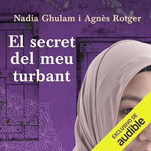 Couverture de El Secret Del Meu Turbant (Narración em Catalán) [The Secret of My Turban]