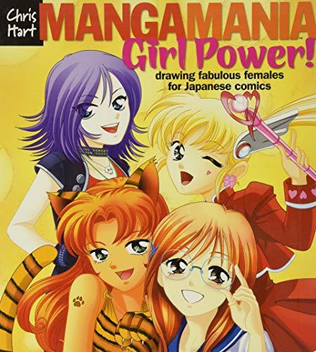 Manga Mania Girl Power!: Drawing Fabulous Females for Japanese Comics