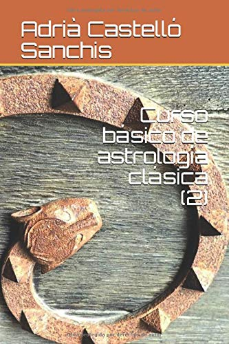 Curso básico de astrología clásica (2) (Prima Luce)