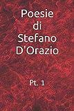 Poesie di Stefano D'Orazio: Parte 1