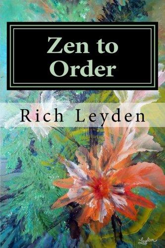 Zen to Order: Beginners Guide to Zen Meditation