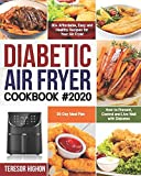Best Diabetic Cookbooks - Diabetic Air Fryer Cookbook #2020: 80+ Affordable, Easy Review