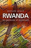 Rwanda - Un génocide en questions - Format Kindle - 15,99 €