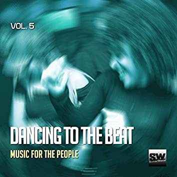Dancing To The Beat, Vol. 5 (Music For The People)