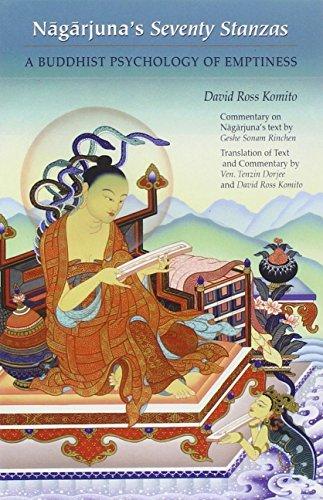 Nagarjuna's Seventy Stanzas: A Buddhist Psychology of Emptiness by David Ross Komito (1999-05-01)