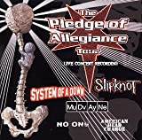 PLEDGE OF ALLEGIANCE TOUR LIVE CONCERT RECORDING
