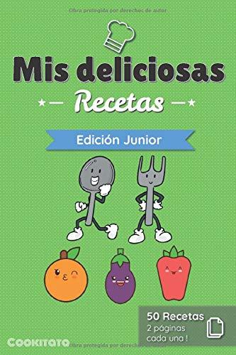 Mis deliciosas Recetas - Edición Junior: Libro de recetas para ser completado y personalizado | 50 recetas | 2 páginas cada una