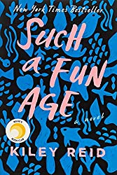 Such a Fun Age by Kiley Reid book cover