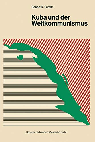 Kuba und der Weltkommunismus