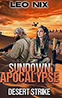 Desert Strike (Sundown Apocalypse Book 4)