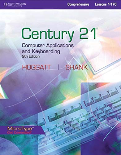 Century 21 Computer Applications and Keyboarding: Comprehensive, Lessons 1-170 (Century 21 Keyboarding)