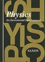 Saxon Physics: Student Edition First Edition 1993
