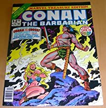 Conan the Barbarian - Marvel Treasury Edition #23, 1979: A Witch Shall Be Born, The Wandering of Conan and Belit, A Cornucopia of Conan, The Sword and the Sorcerer