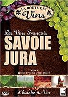 La Route des Vins - Savoie & Jura (FRENCH VERSION)