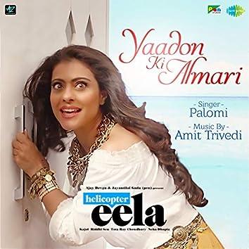 "Yaadon Ki Almari (From ""Helicopter Eela"") - Single"