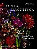 Makoto azuma/Shunsuke Shiinoki - Flora magnifica: the art of flowers in four seasons