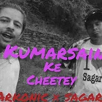 Kumarsain Ke Cheetey