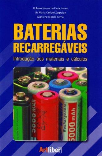 Baterias Recarregaveis. Introdução Aos Materiais E Cálculos